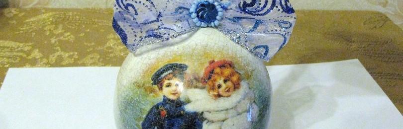 Новогодние шары декупаж своими руками: пошаговые мастер-классы